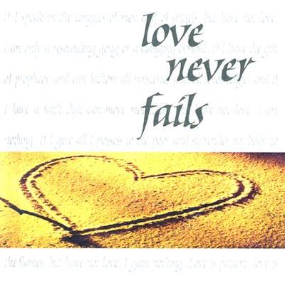 Love Never Fails: Words to Treasure Series - Good Books