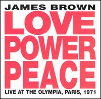 Love Power Peace - James Brown