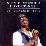 Love Songs: 20 Classic Hits