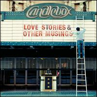 Love Stories & Other Musings - Candlebox