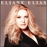 Love Stories - Eliane Elias