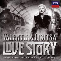 Love Story: Piano Themes from Cinema's Golden Age - Valentina Lisitsa (piano); BBC Concert Orchestra