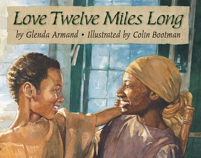 Love Twelve Miles Long - Armand, Glenda