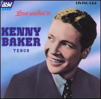 Love Walked In - Kenny Baker