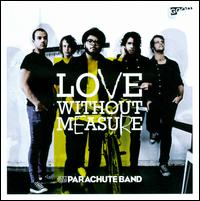Love Without Measure - Parachute Band