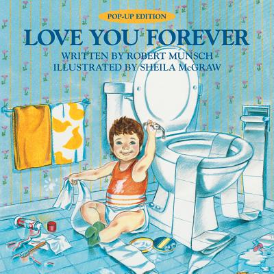 Love You Forever - Munsch, Robert, and Foster, Bruce