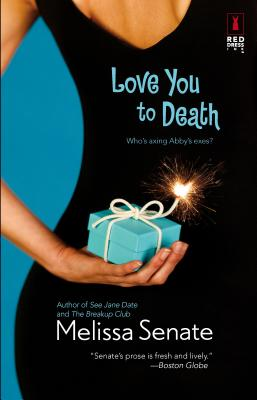 Love You to Death - Senate, Melissa