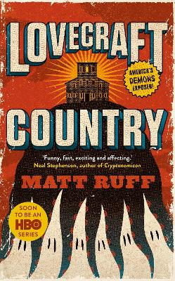 Lovecraft Country - Ruff, Matt