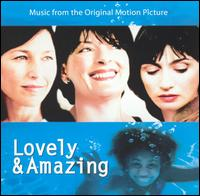 Lovely and Amazing - Original Soundtrack