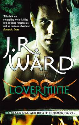 Lover Mine - Ward, J. R.