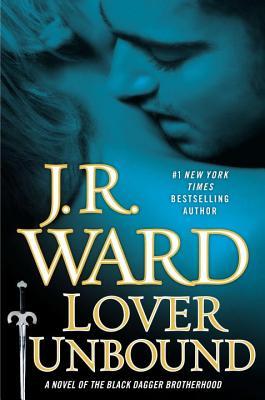 Lover Unbound - Ward, J R