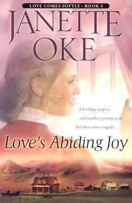 Love's Abiding Joy - Oke, Janette