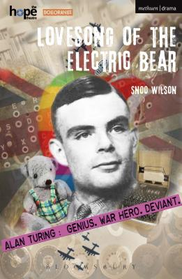 Lovesong of the Electric Bear - Wilson, Snoo