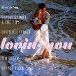 Lovin' You: Classic Love