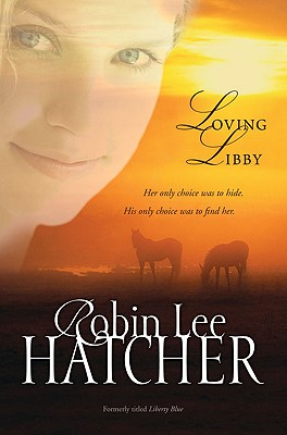 Loving Libby - Hatcher, Robin Lee