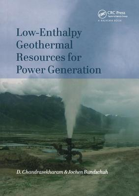 Low-Enthalpy Geothermal Resources for Power Generation - Chandrasekharam, D