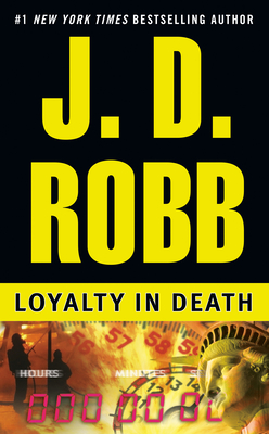 Loyalty in Death - Robb, J D