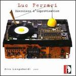 Luc Ferrari: Exercises d'improvisation