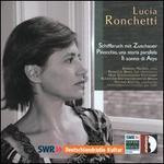 Lucia Ronchetti: Schiffbruch mit Zuschauer; Pinocchio, una storia parallela; Il sonno di Atys