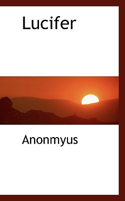 Lucifer - Anonmyus
