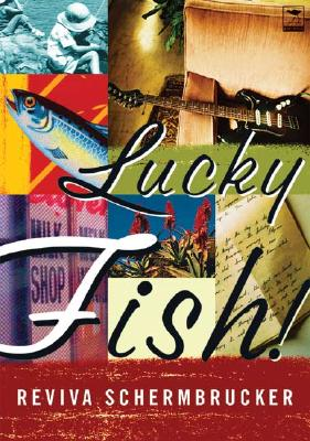 Lucky Fish - Schermbrucker, Reviva