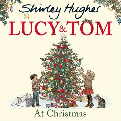 Lucy and Tom at Christmas - Hughes, Shirley