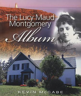 Lucy Maud Montgomery Album - McCabe, Kevin