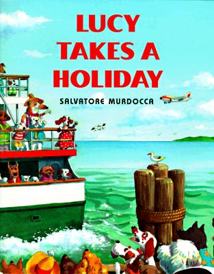 Lucy Takes a Holiday - Murdocca, Salvatore