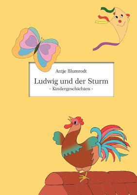Ludwig Und Der Sturm - Blumrodt, Antje