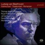 Ludwig van Beethoven: Violinkonzert; Tripelkonzert; Romanzen