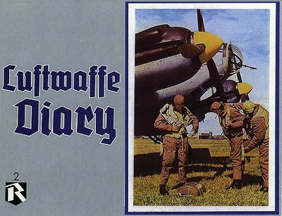 Luftwaffe Diary Vol 2 - Feist, Uwe, and McGuirl, Thomas