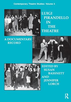 Luigi Pirandello in the Theatre - Bassnett, Susan