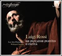 Luigi Rossi: 2 Oratorios - Les Arts Florissants; William Christie (conductor)