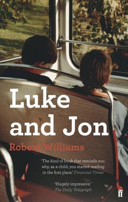 Luke and Jon - Williams, Robert