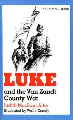 Luke and the Van Zandt County War -
