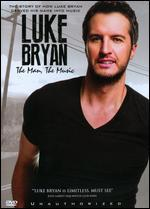 Luke Bryan: The Man, the Music - Unauthorized