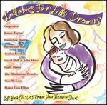 Lullabies for Little Dreamers: Soft Rock Classics from Your Favorite Stars