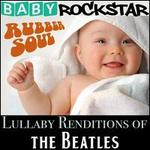 Lullaby Renditions Of The Beatles: Rubber Soul