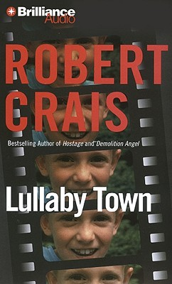 Lullaby Town - Crais, Robert, and Daniels, James (Performed by)