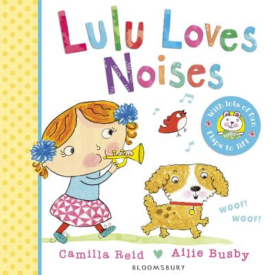 Lulu Loves Noises - Reid, Camilla, and Busby, Ailie (Illustrator)