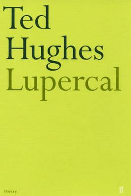 Lupercal - Hughes, Ted