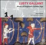 Lusty Gallant: England's Golden Age
