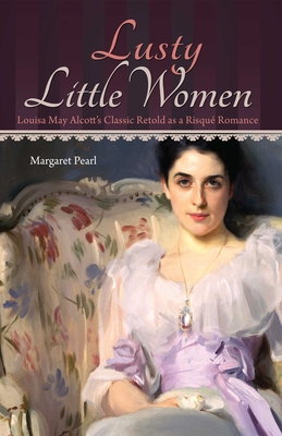 Lusty Little Women - Pearl, Margaret