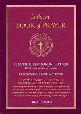Lutheran Book of Prayer - Concordia Publishing House (Creator)