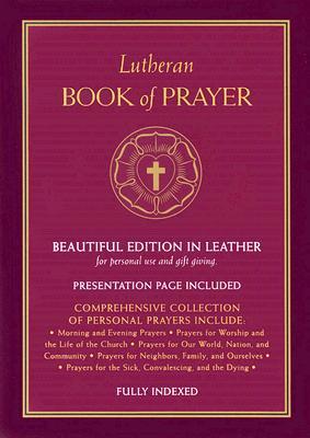 Lutheran Book of Prayer - Concordia Publishing House (Creator)
