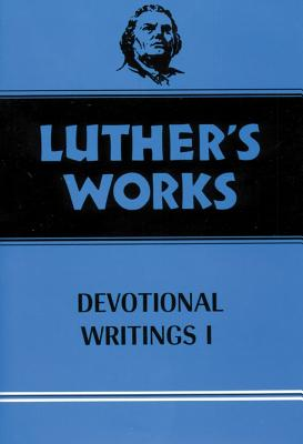 Luther's Works, Volume 42 - Luther, Martin