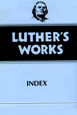 Luther's Works, Volume 55 - Luther, Martin, and Lundeen, Joel W (Editor)