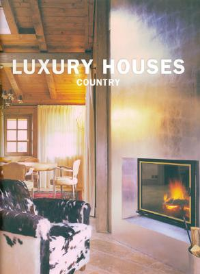 Luxury Houses: Country - Benitez, Cristina Paredes (Editor)