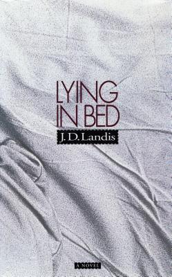 Lying in Bed - Landis, J D