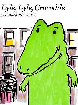 Lyle, Lyle, Crocodile Book & Cassette - Waber, Bernard (Illustrator)